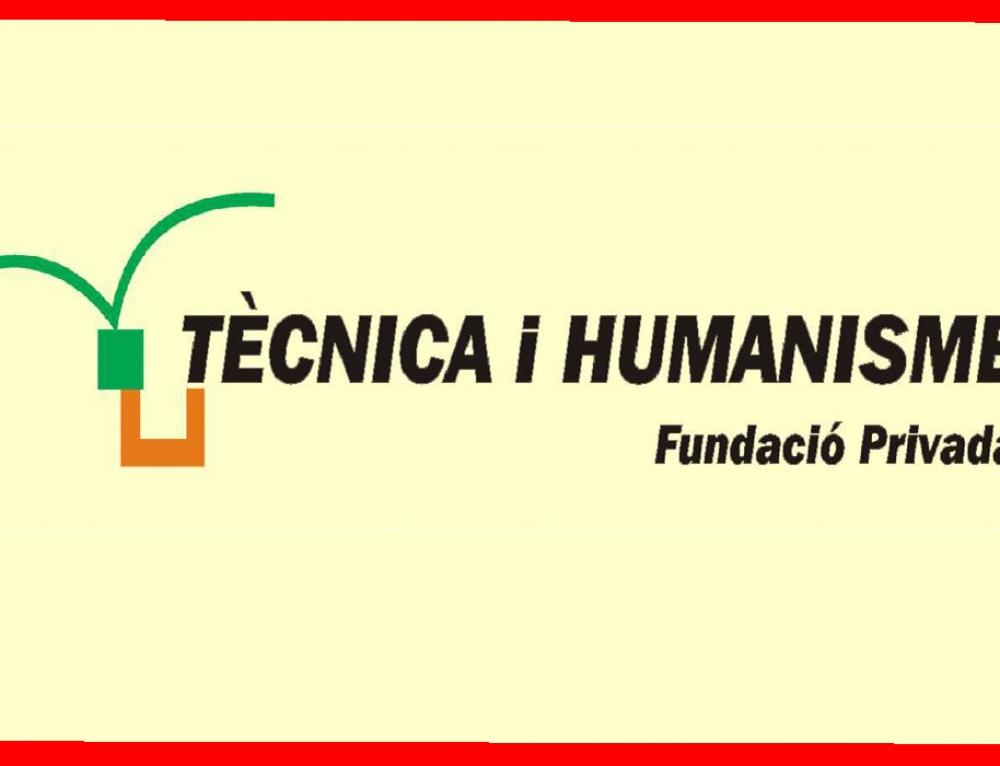 Fundació Tècnica i Humanisme.